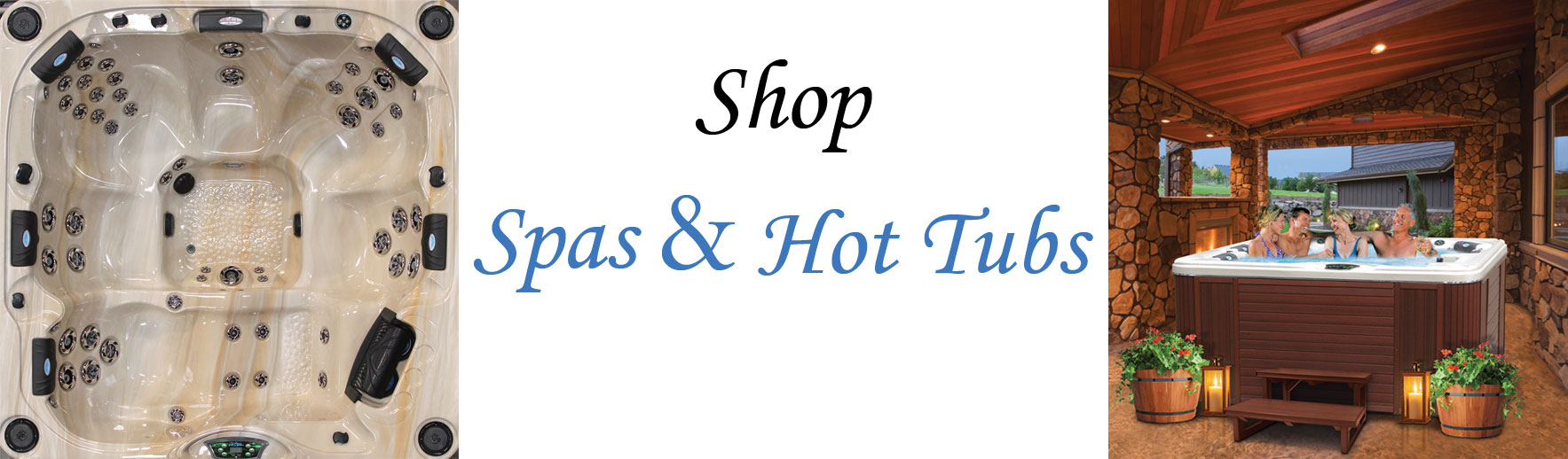 Shop - spas and hot tubs